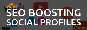 other seo boosting social profiles